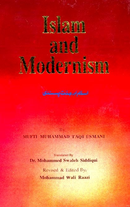 Islam and Modernism Mufti Taqi Usmani
