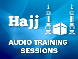 Hajj Training Classes & Audio Recordings